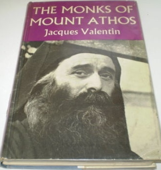 Jacques Valentin The Monks of Mount Athos 1960