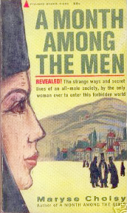 350 - Books: Maryse Choisy: A month among the men