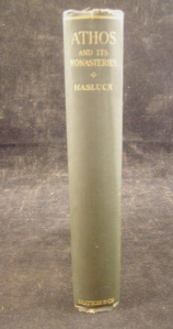 525 - F.W Hasluck: Athos and its monasteries 1924