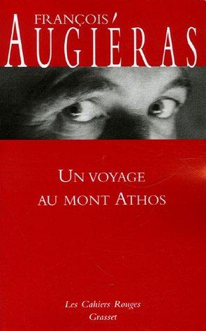 Augieras Un Voyage au Mont Athos 2006
