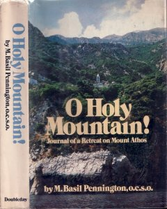 973 - M. Basil Pennington: O Holy Mountain!
