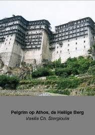 Pilgrim op Athos Heilige berg boek 2010