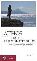 Boek Athos - berg der herausforderung 2010