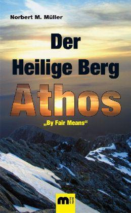 Muller der heilige berg athos