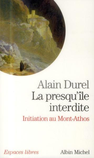 Alain Durel - Laresque ile Monte Athos sept 2011