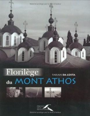 Fabian da Costa Florilege du Mont Athos