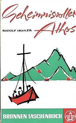 Geheimnisvoller Athos Irmler, Rudolf