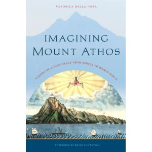 "1327 - Review of the book ""Imagining Mount Athos"" by Veronica Della Dora - part 1"