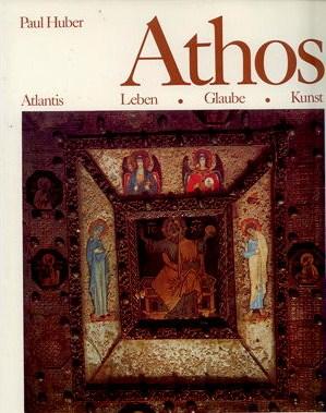 Athos Leben Glaube Kunst - front