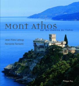 leloup - mont athos sur les chemins de l'infini