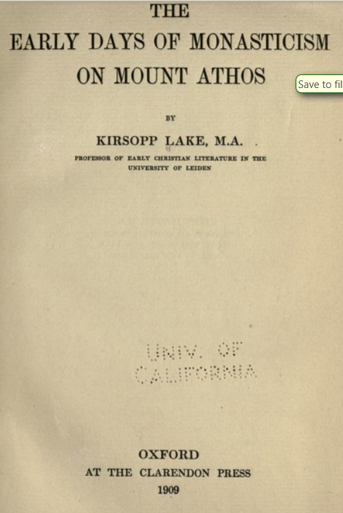 1556 - book: The early days of monasticism on Mount Athos by Kirsopp Lake 1909 (1/3)