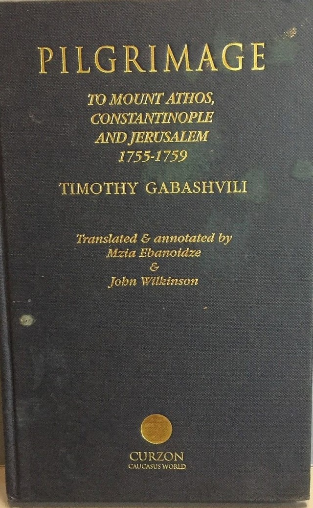 Gabashvili, Timothy Pilgrimage to Mount Athos etc 1755-1759