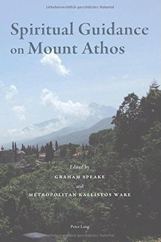 Graham Speake, Kallistos Ware 17 march 2015 Spiritual Guidance on Mount Athos
