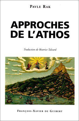 Rak, Pavle Approches de l'Athos french 1998