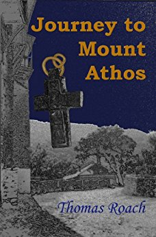 Roach, Thomas. Journey to Mount Athos