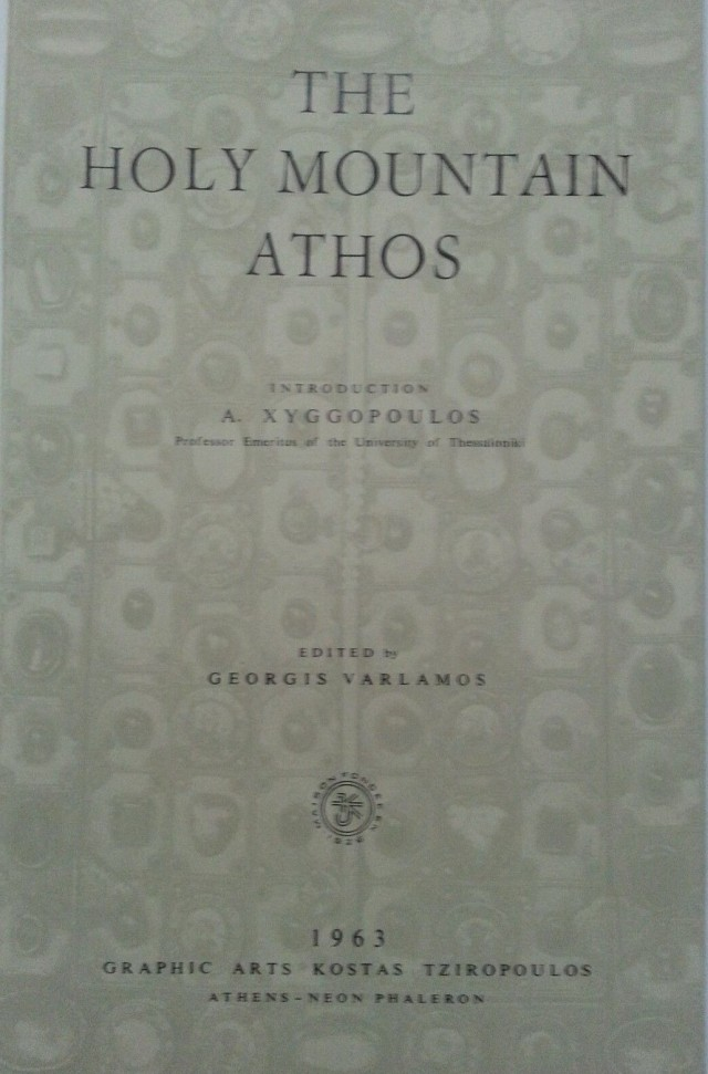 Varlamos, Georgis Xyggopoulos The Holy Mountian Athos 963-1963 2