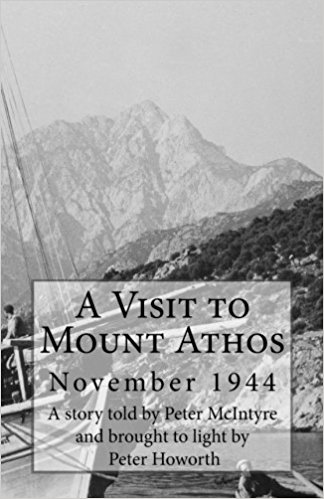 WW II book A visit to Mount Athos november 1944 Peter McIntyre Peter Howorth